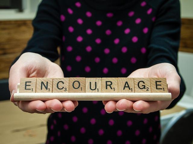 Encouragement is like oxygen